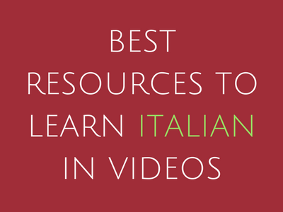 Best Resources to Learn Italian in Videos