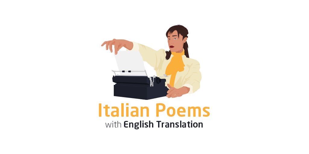 English In Italian: 6 Short Italian Poems With English Translation