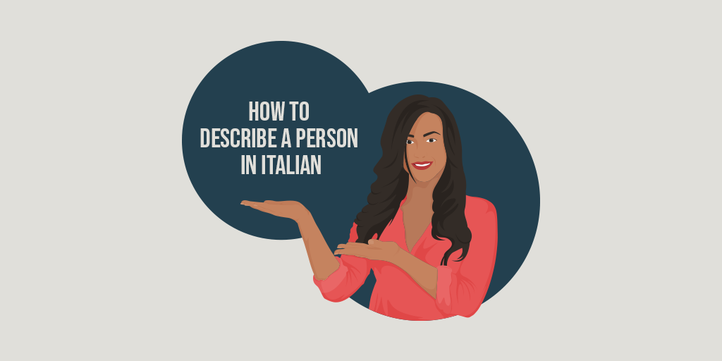 how to describe a person in italian